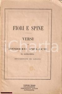 1872 Felice BOBBIO studente - Fiori e spine Versi