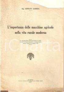 1932 Adolfo CARENA L'importanza delle macchina agricole
