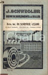 1920 J. SCHWEGLER De Schryver Lissoni cuscinetti sfera