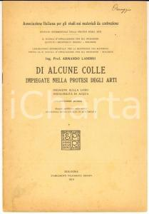 1919 Armando LANDINI Di alcune colle impiegate nella protesi degli arti