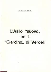1976 Giovanni Rosso ASILO NUOVO E GIARDINO VERCELLI