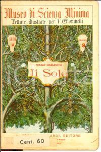 1912 MILANO Franco CIARLANTINI Il Sole - libretto