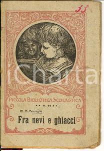 1922 BRESCIA Maria America GARZOGLIO Fra nevi e ghiacci