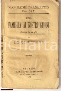 1877 CASTELVECCHI Una famiglia ai nostri giorni DRAMMA