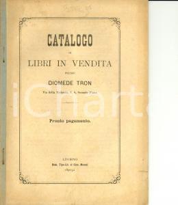 1890-91 LIVORNO Catalogo dei libri in vendita presso il libraio DIOMEDE TRON