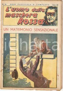 1936 L'UOMO DALLA MASCHERA ROSSA Un matrimonio sensazionale *Rivista n°16