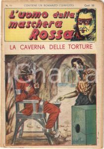 1936 L'UOMO DALLA MASCHERA ROSSA La caverna delle torture *Rivista n°11