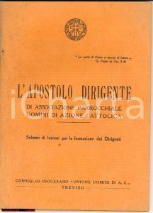 1934 AZIONE CATTOLICA L'Apostolo Dirigente GUIDA