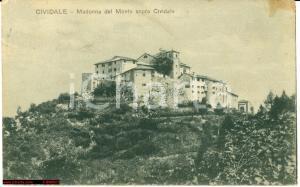 1925 Cividale Friuli - Madonna del Monte *Veduta