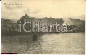 1909 MESSINA Città in fiamme durante TERREMOTO 1908 Panorama *Cartolina FP VG