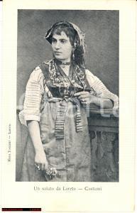 1900 LORETO (AN) Costume Tipico Femminile - FP NV