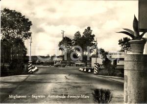 1955 ca MIGLIARINO PISANO Ingresso autostrada FIRENZE-MARE *Cartolina FG VG
