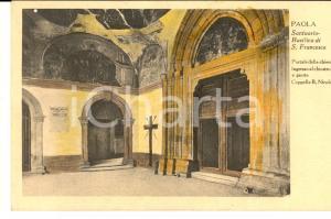 1930 ca PAOLA (CS) Santuario di SAN FRANCESCO - Portale *Cartolina colorata FP