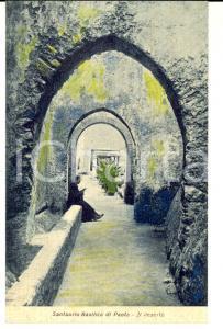1930 ca PAOLA (CS) Santuario di SAN FRANCESCO - Il deserto *Cartolina colorata