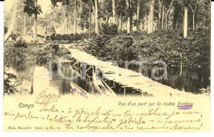 1903 CONGO BELGE Vue d'un pont sur la rivière BOMBAY *Cartolina FP VG