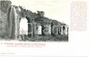 1900 ca SIRACUSA Acquedotto GALERMI sul Colle Temenite *Cartolina FP NV