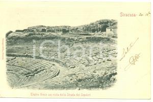 1901 SIRACUSA Teatro GRECO con vista Strada SEPOLCRI *Cartolina FP VG