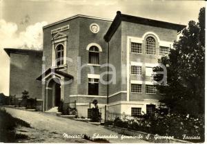 1955 MACERATA Educandato femminile S. Giuseppe *Cartolina postale FG VG