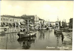 1962 CESENATICO (FC) Veduta del PORTO CANALE *Cartolina FG VG