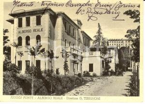 1953 FIUGGI (FR) Veduta Albergo REALE *Autografo Virginio CAVAGLIA'