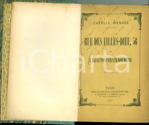 1895 Catulle MENDES Rue des Filles-Dieu 56 Prima edizione DEDICA AUTOGRAFA