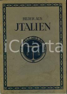 1909 BILDER AUS ITALIEN Die Welt des Schönen 174 ILLUSTRAZIONI *Volume