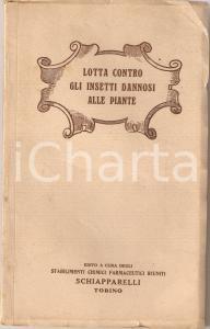 1933 TORINO Stabilimenti SCHIAPPARELLI Arseniati contro insetti dannosi