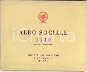 1940 MILANO Società del GIARDINO - Albo Sociale per l'anno 1940 *RARO