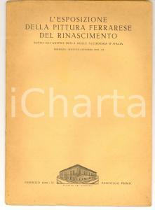 1933 FERRARA Esposizione della pittura ferrarese del Rinascimento - Fascicolo 1°