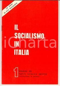 1969 MILANO PARTITO SOCIALISTA UNITARIO Il socialismo in Italia *Rivista