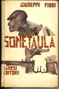 1961 Giuseppe FIORI Sonetàula 1° edizione RARO