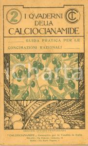 1930 MILANO Quaderni della CALCIOCIANAMIDE - Guida alle concimazioni razionali