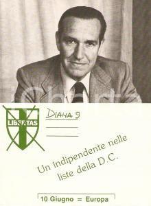 1979 DEMOCRAZIA CRISTIANA Alfredo DIANA al Parlamento Europeo *Biglietto 11x7 cm
