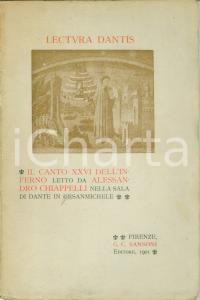 1901 FIRENZE Alessandro CHIAPPELLI Lectura Dantis Canto XXVI Inferno DANTE