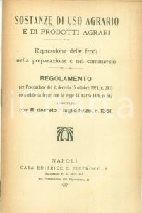 1927 BIBLIOTECA LEGALE PIETROCOLA Sostanze di uso agrario e prodotti agrari