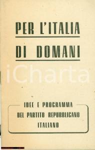 1946 PRI Per l'Italia di domani REPUBBLICA E MONARCHIA