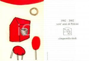 2002 PULCINOELEFANTE Vent'anni di pulcini Jgor RAVEL