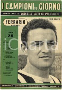 1952 GAZZETTA DELLO SPORT Cesare Rino FERRARIO Campioni del giorno *Rivista