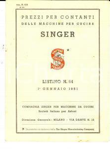 Gennaio 1951 MILANO Macchine da cucire SINGER Listino prezzi n. 64 *Opuscolo