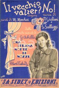 1945 Clara TABODY Il vecchio valzer? No! MARCHESI Vittorio GIULIANI *Spartito