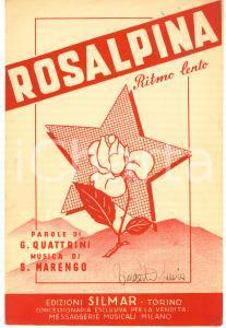 1943 Spartito ROSALPINA Parole QUATTRINI Musica MARENGO
