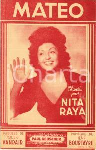 1945 Nita RAYA Spartito Matéo Parole Maurice VANDAIR Musica Henri BOURTAYRE