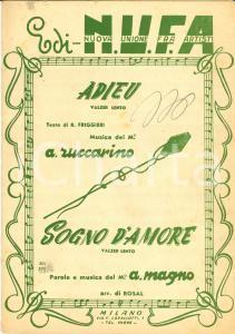 1950 FRIGGIERI - ZUCCARINO Adieu - MAGNO Sogno d'amore *Spartito