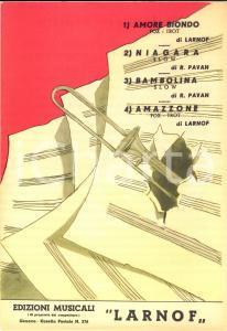 1940 ca LARNOF - PAVAN Amore biondo, Amazzone, Niagara *Spartito