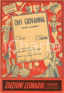 1944 Carlo DEANI Carlo CONCINA Oh! Giovanna Quartetto CETRA *Spartito