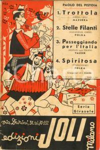 1939 PAOLO DEL PISTOIA Trottola, Stelle filanti, Spiritosa *Spartito