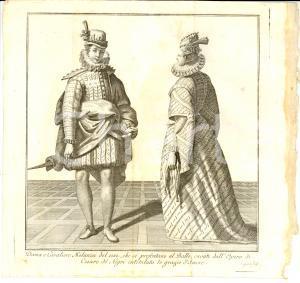1834 MILANO Dama e cavaliere del 1580 al ballo Inc. CAGNONI Stampa