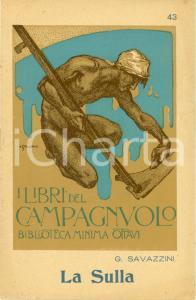 1929 Giovanni SAVAZZINI La Sulla *Libri del Campagnuolo Biblioteca OTTAVI