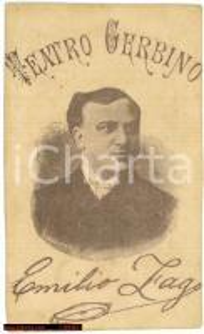 1900 circa TORINO Ritratto Emilio ZAGO Teatro GERBINO