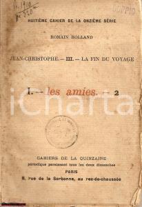 1910 Romain ROLLAND Les amies Cahiers de la QUINZAINE